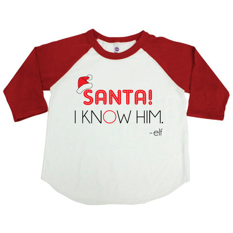 SANTA I KNOW HIM! Kid Raglan