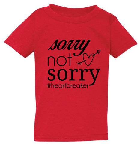 Sorry Not Sorry #Heartbreaker Tee