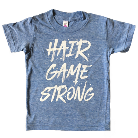 HAIR GAME STRONG TEE