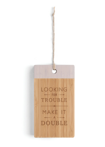 Looking for Trouble Bar Cutting Board