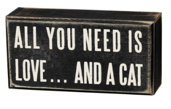 Love and a Cat - Box Sign