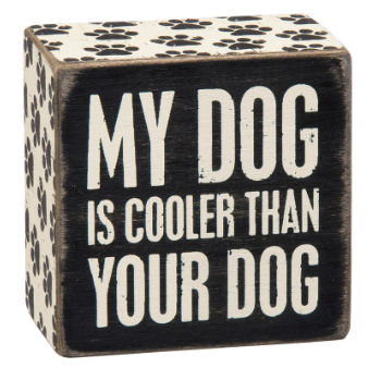 Dog Cooler - Box Sign