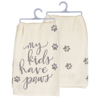 My Kids Have Paws - Dish Towel