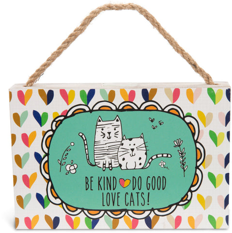 "Kind Good Cats - 6"" x 4"" Plaque"
