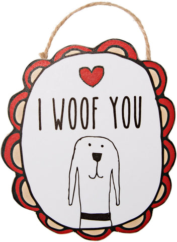 "I Woof You - 4"" Ornament with Magnet"