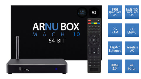 NEW! ARNU Box Mach 10 64bit V2 - Kodi® Pure Linux - Quad Core - Wireless AC - New Sleek Case - OEM