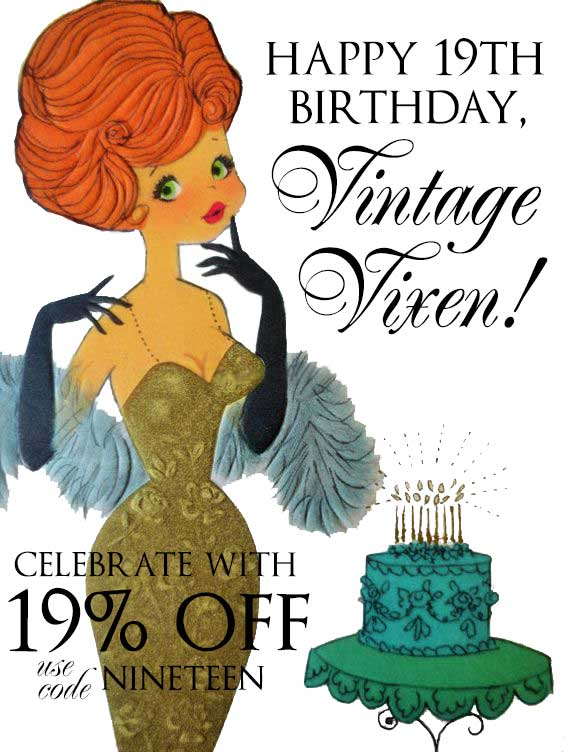 Celebrating 19 Years At Vintage Vixen!