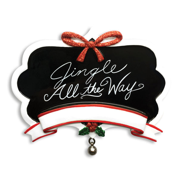 "OR1530-JINGLE- Chalkboard ""Jingle All The Way"" Christmas Ornament"