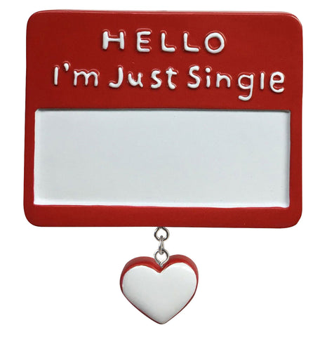 OR1665 - I'm Just Single Personalized Christmas Ornament