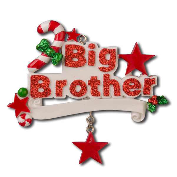 Big Brother Christmas Ornament Part - 40: OR625 - Big Brother