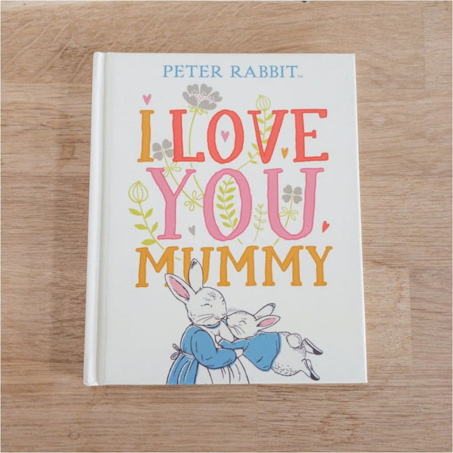 I Love You Mummy - Brumby Sunstate Books