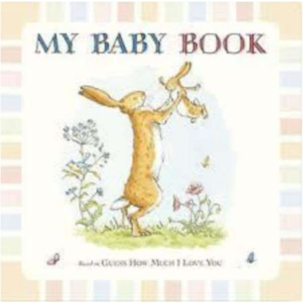 Brumby Sunstate Books,My Baby Book - based on Guess How Much I Love You,Elle J