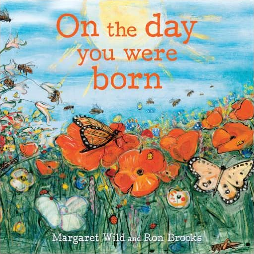 On the day you were born - Brumby Sunstate Books