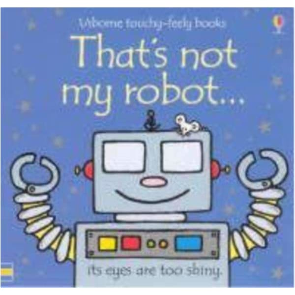 Brumby Sunstate Books,That's Not My Robot,Elle J