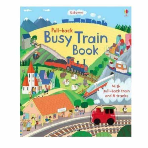 Usborne Pull-Back Busy Train Book - Brumby Sunstate Books