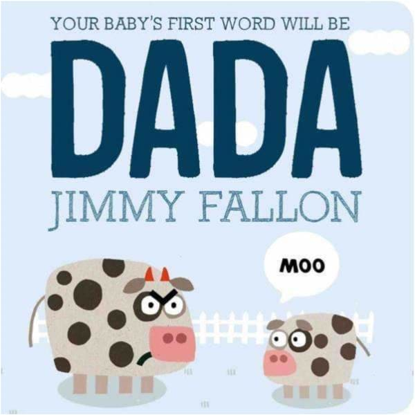 Brumby Sunstate Books,Your Baby's First Word Will Be Dada,Elle J