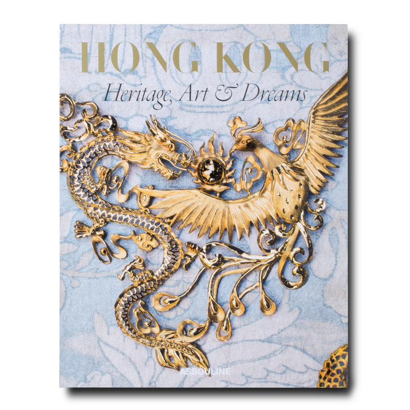 Hong Kong; Heritage, Art and Dreams