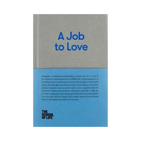 A Job To Love | The School of Life