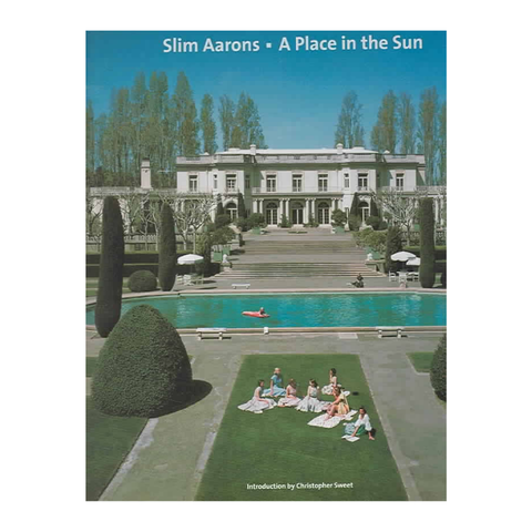Slim Aarons : A Place in the Sun