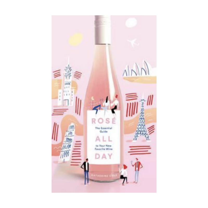 Rosé All Day | Essential Guide to Your New Favourite Wine