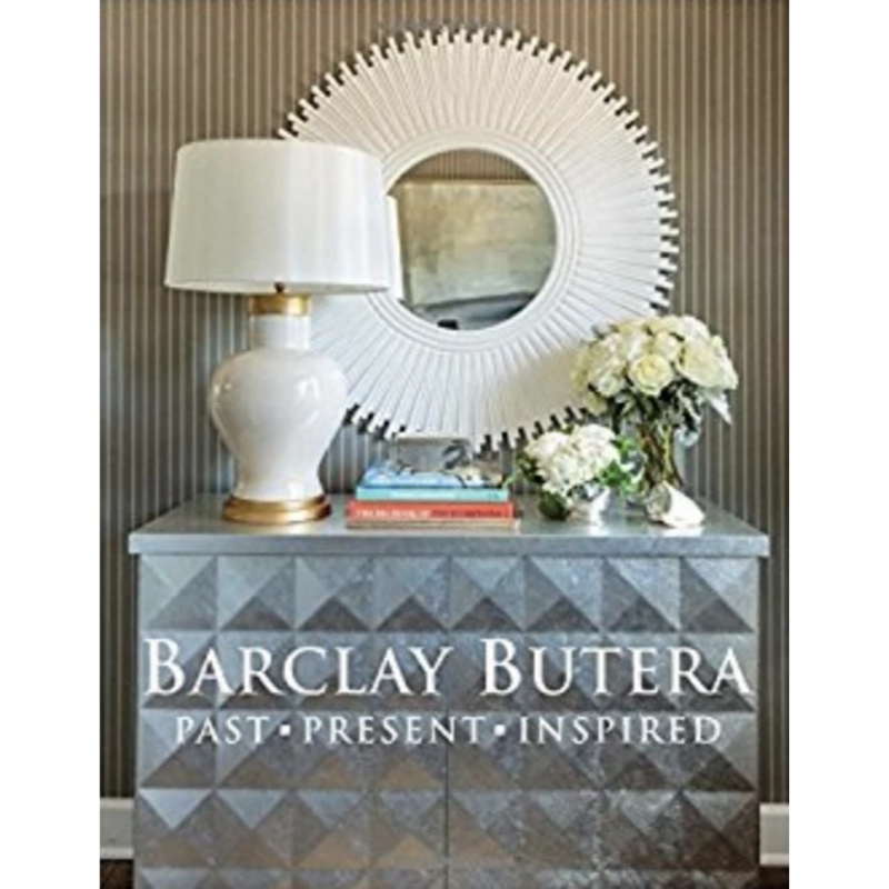 Barclay Butera | Past Present Inspired