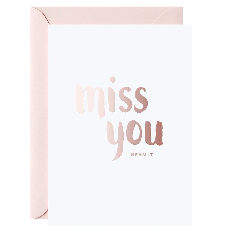 Miss You Mean It | Card & Envelope