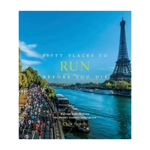 Fifty places to - run before you die