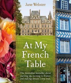At My French Table | Jane Webster