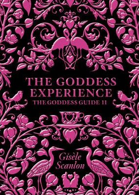 The Goddess Experience | Giselle Scanlon