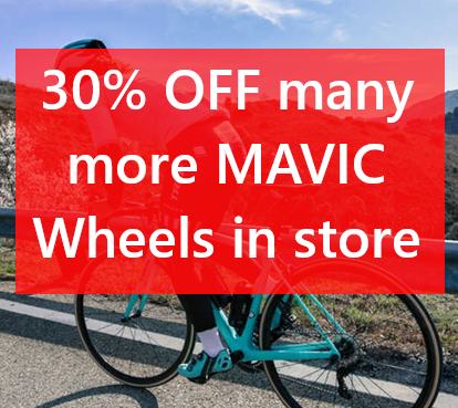 30% OFF ALL MAVIC wheels - MANY more in store. Come into and pick up a bargain.