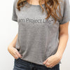 I am Project Life T-Shirt: Grey