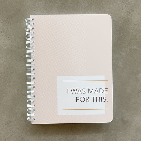 I was Made for This Simple Notebook