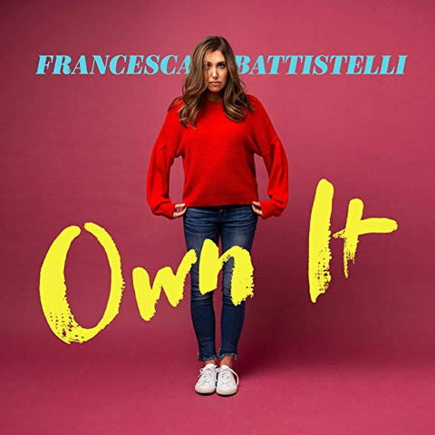 Francessa Battisteli - Own It LP