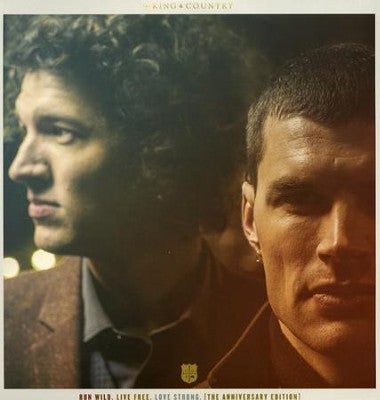 For King & Country - Run Wild. Live Free. Love Strong. (Anniversary Edition 2LP)