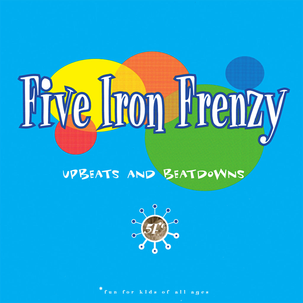Five Iron Frenzy - Upbeats And Beatdowns LP (Blue Vinyl) [PRE-ORDER]