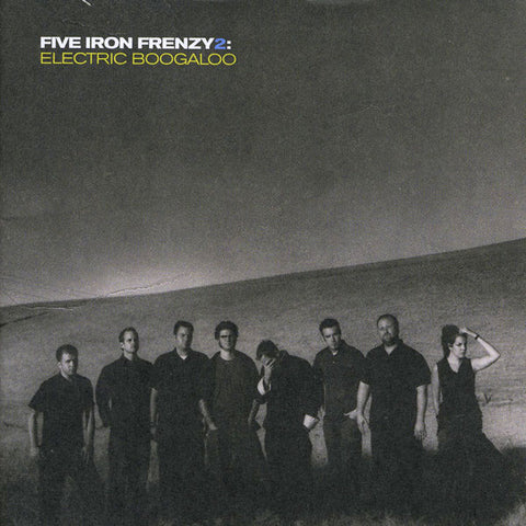 Five Iron Frenzy 2 - Electric Boogaloo Vinyl LP (SMLXL EXCLUSIVE)