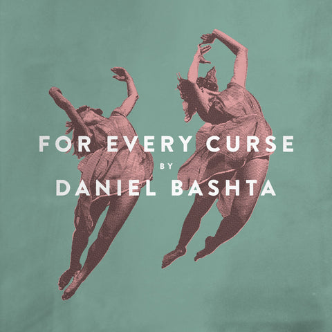 Daniel Bashta - For Every Curse LP