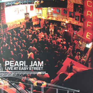 Pearl Jam - Live At Easy Street (Indie Exclusive LP)