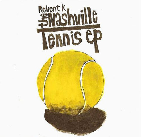 Relient K - The Nashville Tennis EP LP (PREORDER-SMLXL EXCLUSIVE)