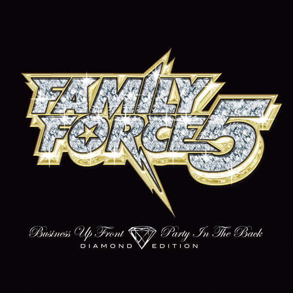 Family Force 5 - Business Up Front Party In The Back Diamond Edition 2 LP Vinyl