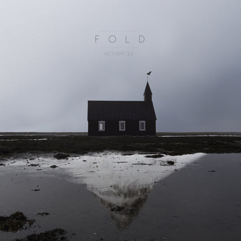 Motherfolk - Fold LP (PRESALE)