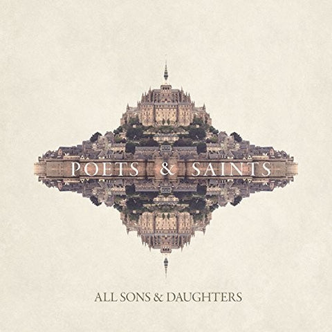 All Sons And Daughters - Poets And Saints