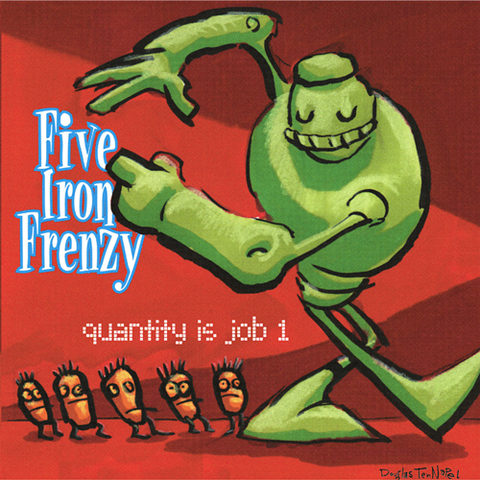 Five Iron Frenzy - Quantity Is Job 1 Vinyl LP (SMLXL EXCLUSIVE)
