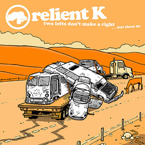 Relient K - Two Lefts Don't Make A Right But Three Do Vinyl 2LP (Split White/Orange)