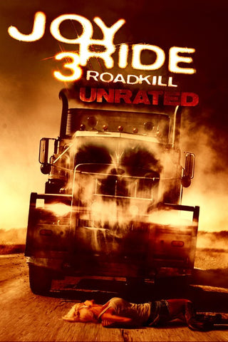 Joy Ride 3: Roadkill (Unrated) (UV HDX)