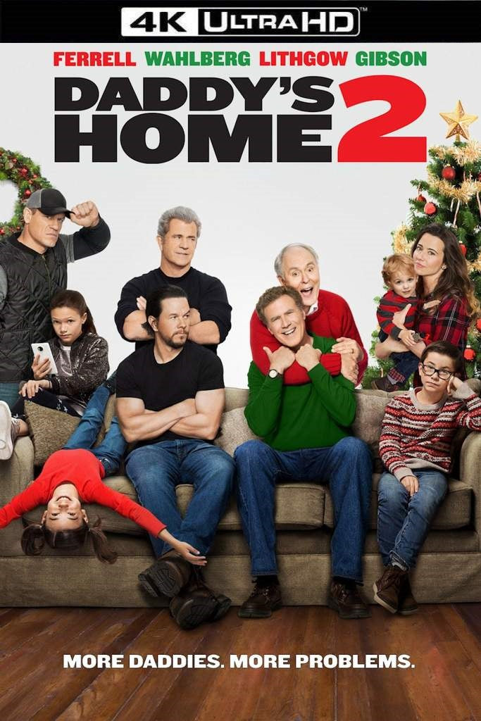 Daddy's Home 2 (UV 4K UHD)