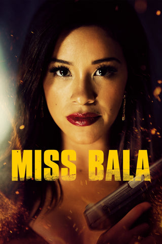 Miss Bala (2019) (Vudu HDX) - Pre-Release: Multiple Options Available