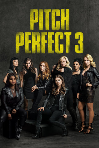 Pitch Perfect 3 (Vudu HDX) - Pre-Release: Multiple Options Available