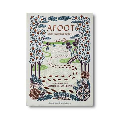 Afoot and Lighthearted, by Bonnie Smith Whitehouse