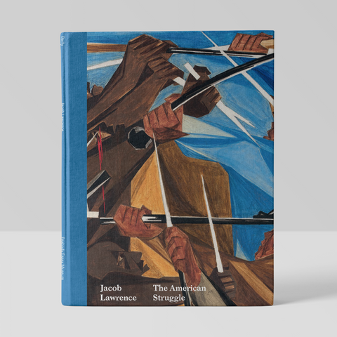 Jacob Lawrence: The American Struggle (Hardcover)